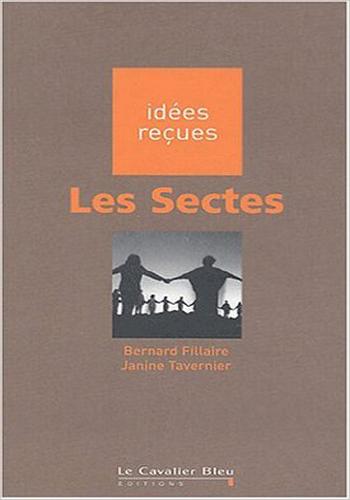 bernard-fillaire-les-sectes-idees-recues