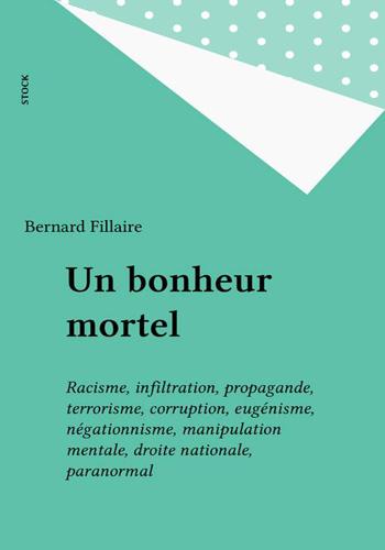 bernard-fillaire-un-bonheur-mortel