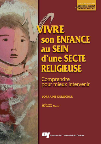 lorraine-derocher-vivre-son-enfance-au-sein-d-une-secte-religieuse