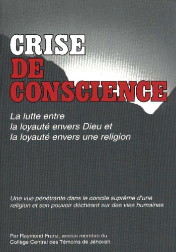raymond-franz-crise-de-conscience