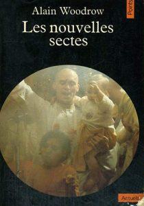 alain-woodrow-les-nouvelles-sectes